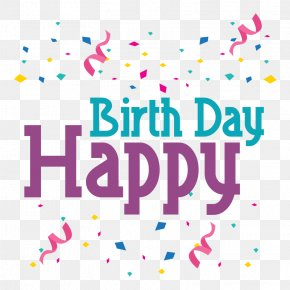 Happy Birthday Lettering - Happy Birthday To You Clip Art PNG