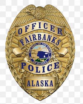 Badges - Fairbanks Police Department Police Officer Badge PNG
