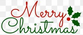Christmas - Christmas And Holiday Season New Year's Day We Wish You A Merry Christmas PNG