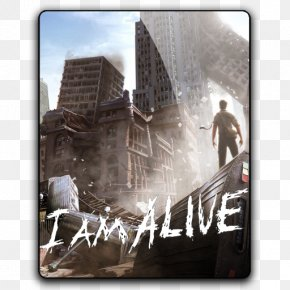 I Am Alive - I Am Alive Desktop Wallpaper Desktop Environment PNG