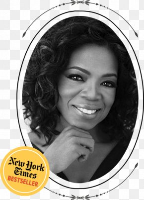 Oprah Winfrey - The Oprah Winfrey Show United States Chat Show Television Presenter PNG