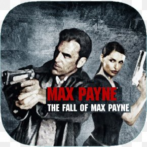 Max Payne 2: The Fall Of Max Payne Max Payne 3 Video Game PC Game PNG