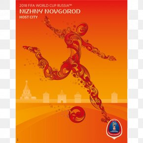 World Cup Poster - 2018 World Cup Nizhny Novgorod Stadium 2014 FIFA World Cup Host City 2018 PNG