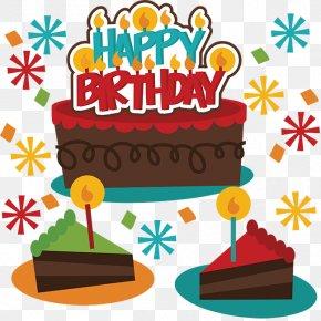 Happy Birthday For Boy - Birthday Cake Happy Birthday To You Clip Art PNG