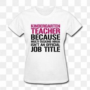 Kindergarten Teacher - T-shirt Spreadshirt Clothing Top PNG