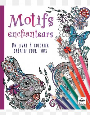 Book - The Creative Coloring Book Creative Colouring Book Adult Coloring Book: Stress Relieving Patterns PNG