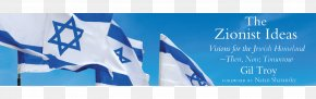 Judaism - The Zionist Ideas: Visions For The Jewish Homeland—Then, Now, Tomorrow Der Judenstaat Israel Zionism Jewish People PNG