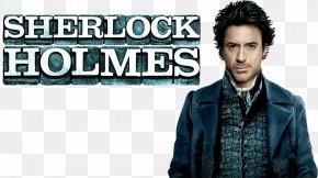 Sherlock - Guy Ritchie Sherlock Holmes Doctor Watson YouTube Film PNG