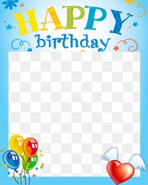 Birthday Frames - Birthday Cake Happy Birthday Card! Picture Frame Clip Art PNG