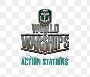World Of Warships - World Of Tanks World Of Warships World Of Warplanes World Of Warcraft Wargaming PNG