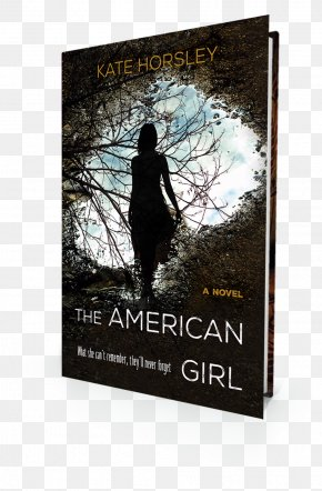 Book - The American Girl: A Disturbing And Twisty Psychological Thriller The Butterfly Garden Texas Jeopardy Book PNG