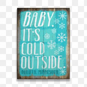 Old Wood Sign - Mother Nature Is In Charge Winter Snowflake Montana Font PNG