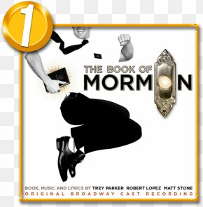 Book Of Mormon And Bible - The Book Of Mormon: Original Broadway Cast Recording Musical Theatre Broadway Theatre PNG