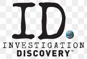 Investigation - Investigation Discovery Discovery Channel Television Show Television Channel PNG