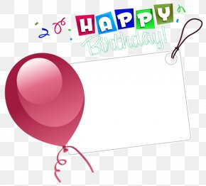 Happy Birthday Balloons Border Decoration Notices - Birthday Cake Happy Birthday To You Sticker Clip Art PNG