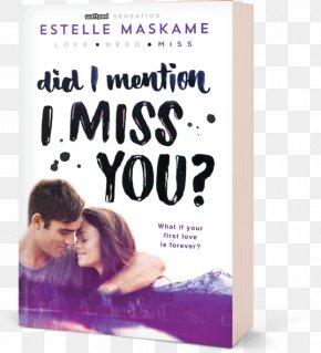 Book - Did I Mention I Love You? Sourcebooks Estelle Maskame PNG