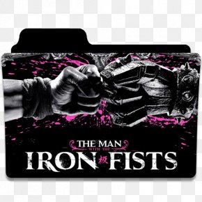 Film Poster Film Poster The Man With The Iron Fists 0 PNG