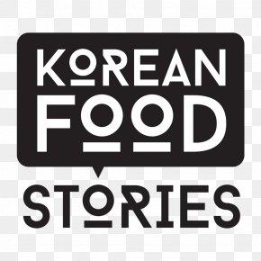 Korean Food - Korean Cuisine Korean Food Stories Restaurant Test Kitchen PNG