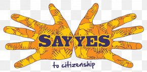 I Said Yes - Immigration United We Dream Jose Marti Park Path To Citizenship Organization PNG