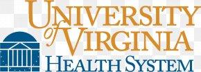 University Of Virginia Darden School Of Business - University Of Virginia Health System University Of Virginia School Of Medicine Hospital Health Care PNG