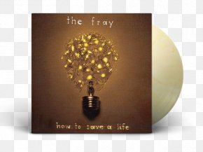Products Album Cover - The Fray How To Save A Life Album Over My Head (Cable Car) Song PNG