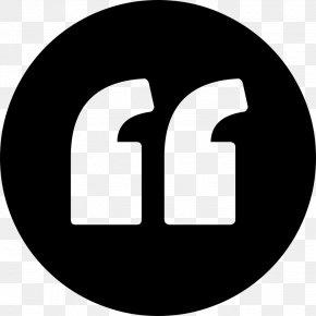 Quotation - Quotation Mark Saying Symbol PNG
