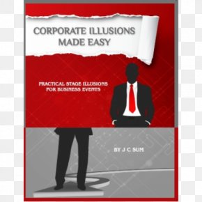 Corporate Illusions Made Easy: Practical Stage Illusions For Business Events Magic A Question Of Memory A Strange Way To Stage Hypnosis: The Honest Hypnotists Guide PNG