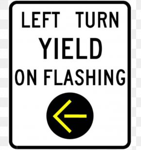Traffic Rules - Manual On Uniform Traffic Control Devices Traffic Sign Turn On Red Driving PNG