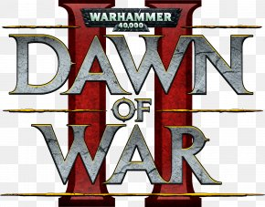 Dawn Of War Logo File - Warhammer 40,000: Dawn Of War II U2013 Retribution Warhammer 40,000: Dawn Of War II U2013 Chaos Rising Warhammer 40,000: Space Marine PNG