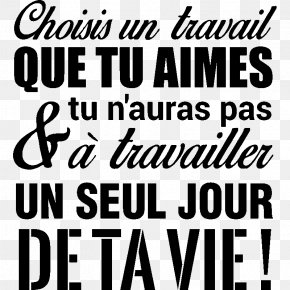 Travail - Sticker Labor Text Wall Decal Quotation PNG
