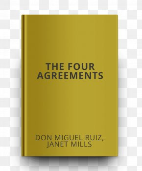Book - The Four Agreements: A Practical Guide To Personal Freedom Hiljainen Amerikkalainen Essay The Total Money Makeover: A Proven Plan For Financial Fitness Book PNG