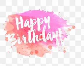 Drawing Ink Happy Birthday - Wedding Invitation Birthday Greeting Card New Year PNG