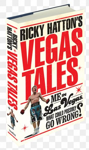 Boxing - Ricky Hatton's Vegas Tales Boxing Tottenham Player By Player Book Sports Memorabilia PNG