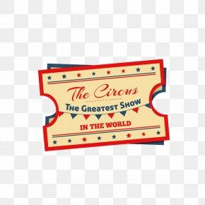 Retro Design Circus Tickets - Ticket Circus PNG