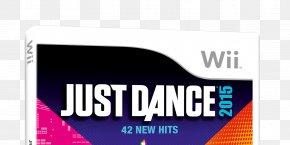 Just Dance 2015 - Just Dance 2018 Just Dance Wii Just Dance 2017 Wii U PNG