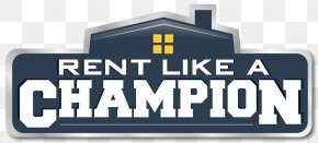 Rent - Rent Like A Champion Renting Vacation Rental Business House PNG
