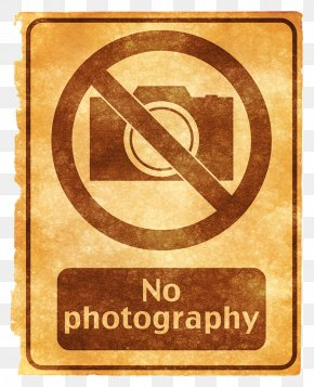 No Photography Grunge Sign - Sign Stock Photography PNG