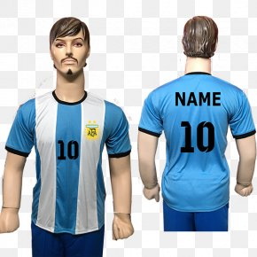 Lionel Messi - Lionel Messi Jersey T-shirt Argentina National Football Team FIFA World Cup PNG
