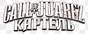 Call Of Juarez The Cartel - Call Of Juarez: The Cartel Video Game Gamer Black & White PNG