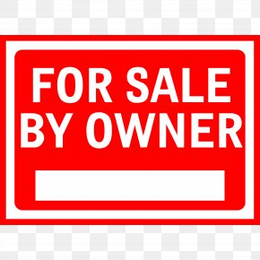For Sale Sign - Sales For Sale By Owner Ownership Estate Agent Real Estate PNG