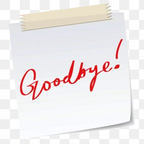 Goodbye Note Messages - Paper Stock Photography Clip Art PNG