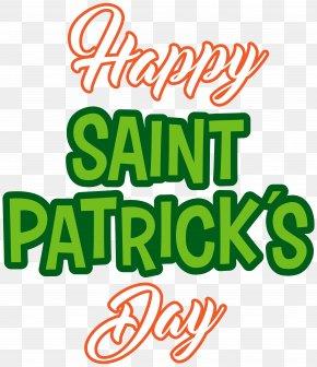 Happy Saint Patrick's Day PNG Clip Art - Saint Patrick's Day Clip Art PNG