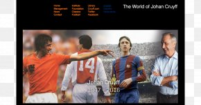 Johan Cruyff - FC Barcelona FIFA World Cup Netherlands National Football Team AFC Ajax Football Player PNG