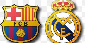 Real Madrid - El Clásico FC Barcelona Real Madrid C.F. La Liga Copa Del Rey PNG
