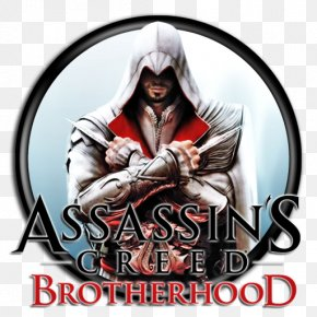 Brotherhood - Assassin's Creed: Brotherhood Assassin's Creed III Assassin's Creed: Revelations PNG