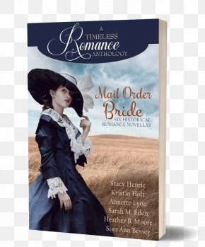 Mail Order Catalog Day - Mail Order Bride Collection Sarah M. Eden British Isles Collection Romance Novel Book A Timeless Romance Anthology Series PNG
