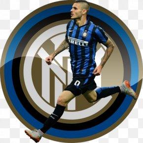 Icardi - Inter Milan A.C. Milan Scudetto Atalanta B.C. Football Player PNG