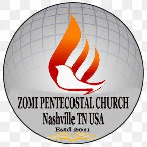 Church Of Pentecost - ZOMI PENTECOSTAL CHURCH Zo People Chin People Hill People Burma PNG