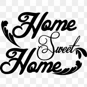 Home Sweet Home - Sticker Wall Decal Quotation Text PNG