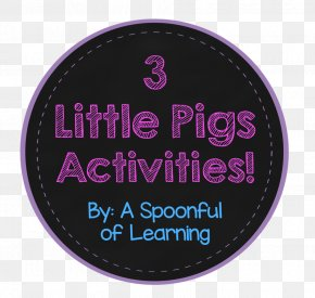 3 Little Pigs - The True Story Of The 3 Little Pigs! The Three Little Pigs Gray Wolf Pete The Cat Logo PNG